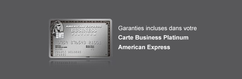 Garanties incluses dans la Carte Business Platinum