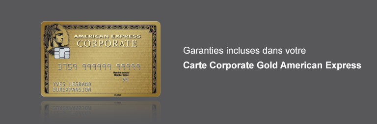 Garanties incluses Carte Corporate Gold American Express
