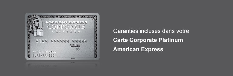 Garanties Carte Corporate Platinum American Express