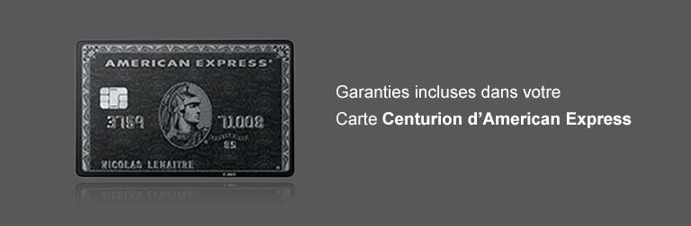 Garanties incluses dans votre Carte Centurion Amex