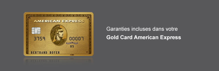 Garanties incluses dans la Gold Card American Express