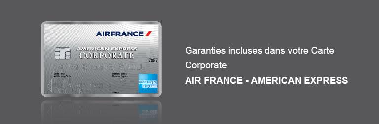Garanties incluses Carte Corporate AF KLM - AMEX